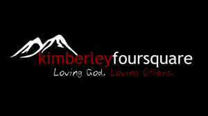 Sunday Morning Worship Service @ Kimberley Foursquare Fellowship | Kimberley | British Columbia | Canada